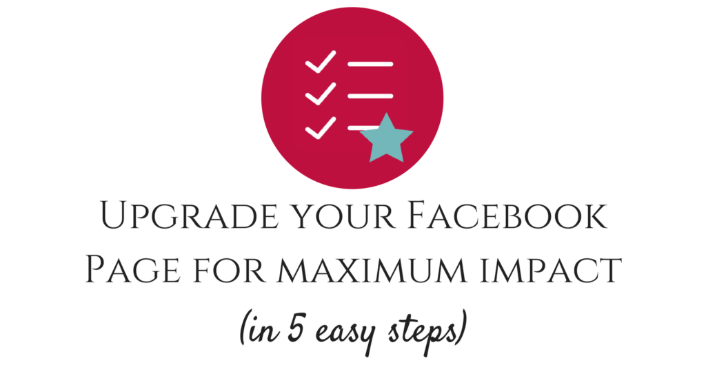 Upgrade your Facebook page for maximum impact in 5 easy steps feature